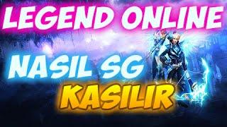 Legend Online SG Nasıl Kasılır