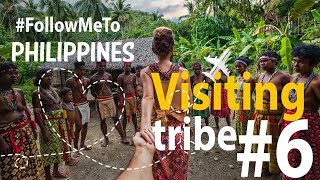 #FollowMeTo the Philippines Episode #6 | Visiting tribe | Walking through the Jungle