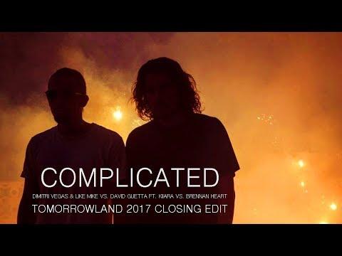 Complicated (Hardstyle Closing Edit) - Dimitri Vegas & Like Mike Tomorrowland 2017