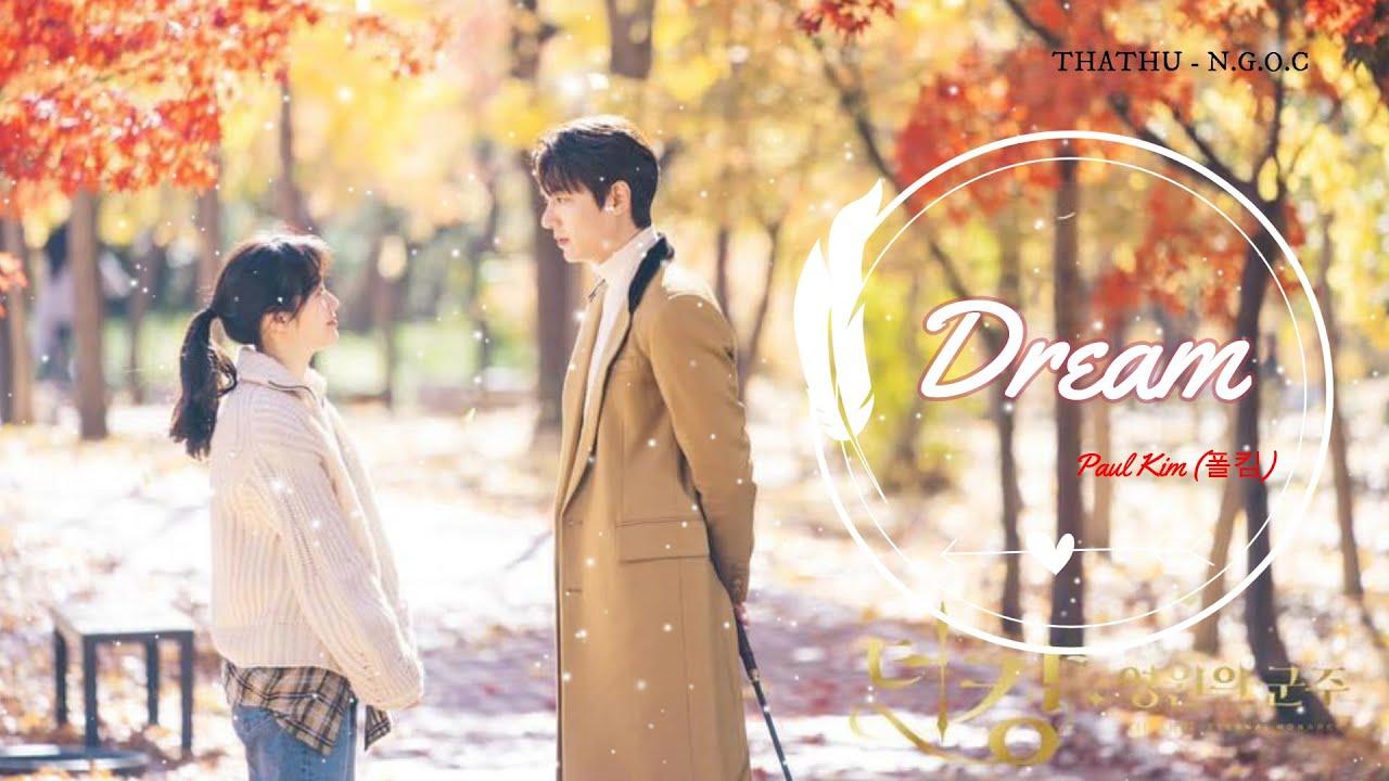 [Vietsub] Dream – Paul Kim (더 킹 : 영원의 군주 – Quân Vương Bất Diệt OST P.8]