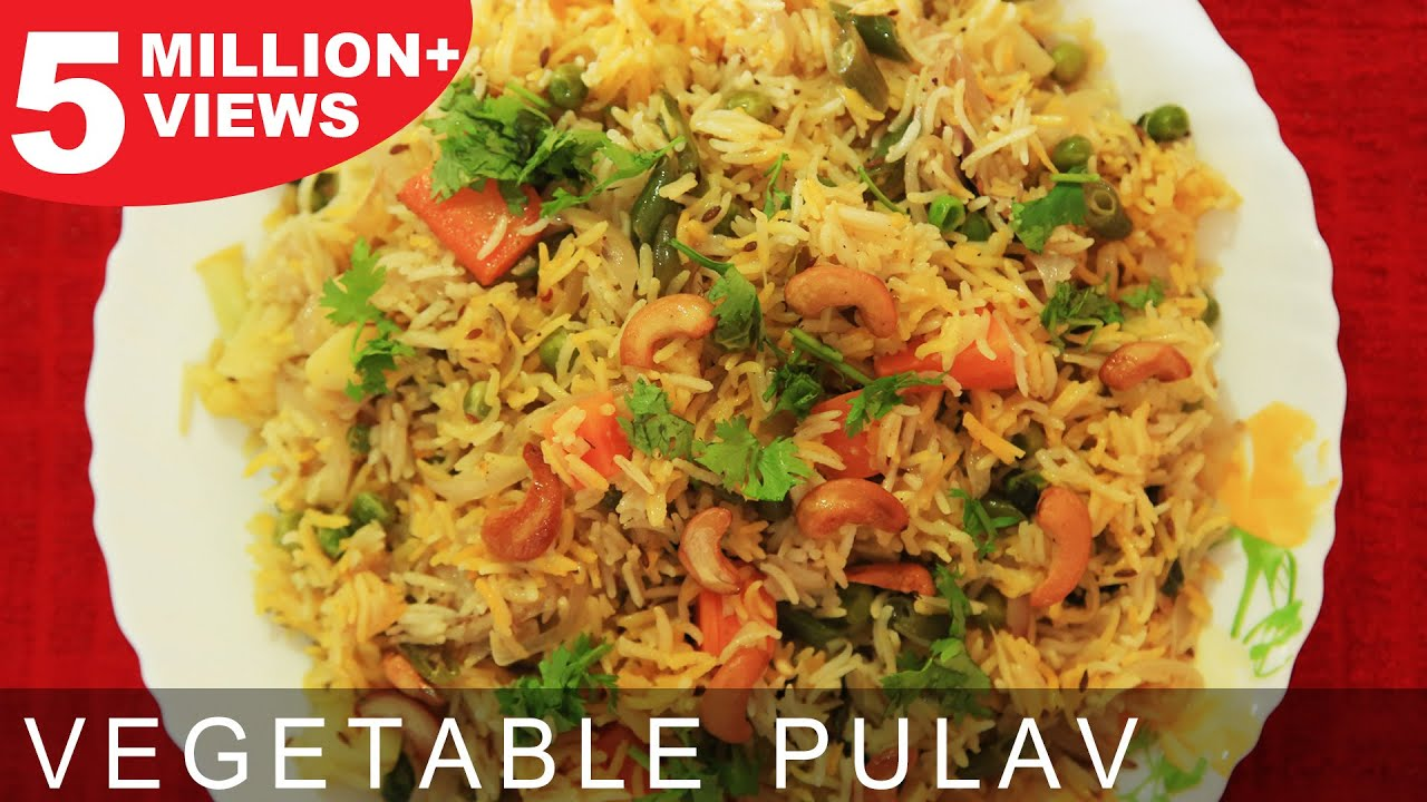 Vegetable Pulao | Quick & Easy To Make Main Course Recipe | Kanak's ...