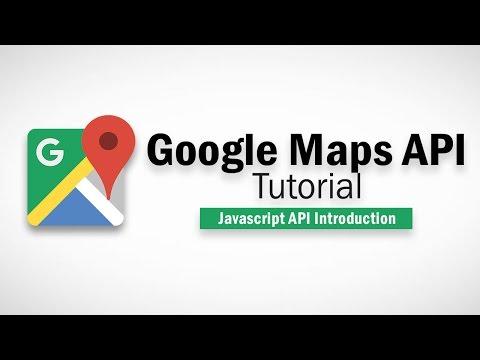 Google Maps Javascript API Tutorial - Introduction