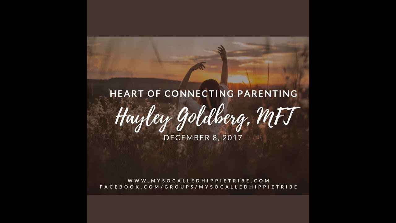 Postive Parenting with Hayley Goldberg from Heart of Connecting