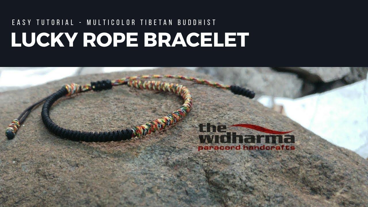 Easy Tutorial - Multicolor Tibetan Lucky Rope Bracelet