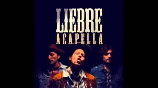 De La Rivera - Liebre (Acapella)
