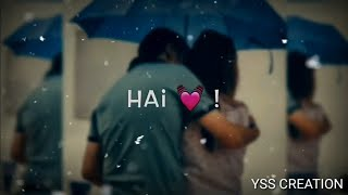 Girl I Need You whatsapp Status 😘 Arijit Singh 😘 Love Whatsapp Status 😘 Latest Status Video