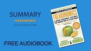 """Summary of """"Freakonomics"""" by Steven D. Levitt and Stephen J. Dubner   Free Audiobook"""