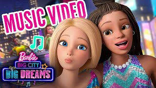Barbie Before Us Official Music Video Barbie Big City Big Dreams Youtube
