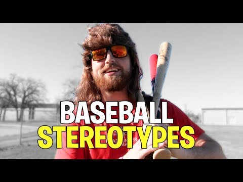 Baseball Stereotypes (Inspired By Dude Perfect)