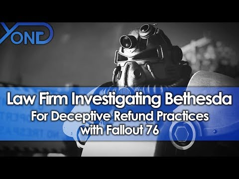 Law Firm Investigating Bethesda for Deceptive Refund Practices with Fallout 76