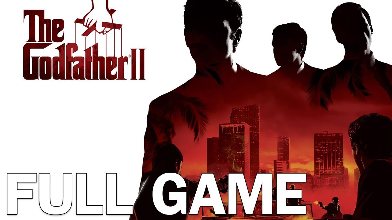 The Godfather 2 Full Walkthrough Gameplay LongPlay Complete Game