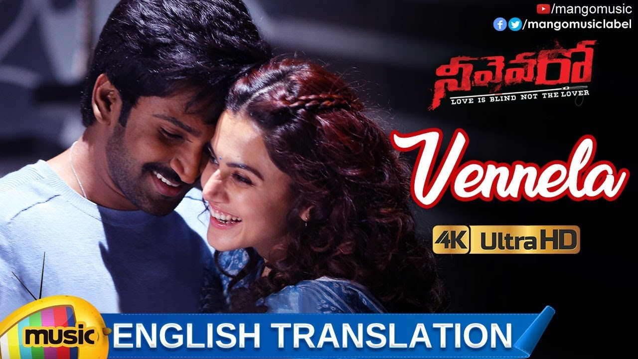 Download Vennela Video Song with English Translation 4K | Neevevaro Movie Songs | Aadhi Pinisetty | Taapsee