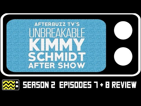Unbreakable Kimmy Schmidt Season 2 Episodes 7 & 8 Review & After Show | AfterBuzz TV