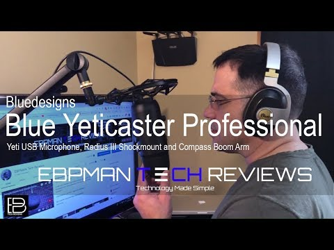 The Best Mic System Yeticaster | Pro Broadcast Bundle with  Blue Yeti, Radius III, and Compass