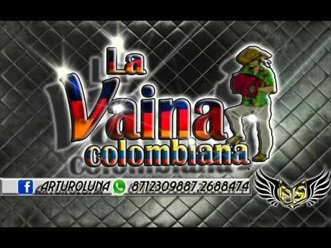 La Vaina Colombiana 3 minutos