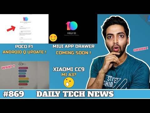 I Become a Dad,Xiaomi CC9 or Mi A3?,Poco F1 Android Q,MIUI App Drawer,Iphone 5G,Note 10 Pro# 869