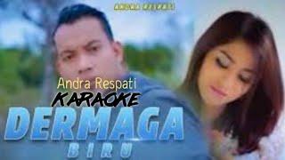 Download Andra Respati-Dermaga Biru (Karaoke)