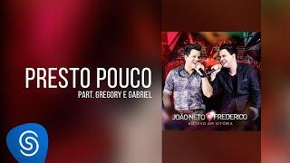 João Neto & Frederico part. Gregory e Gabriel - Presto Pouco (DVD ao Vivo em Vitória)