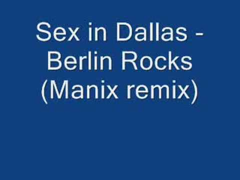Sex in Dallas - Berlin rocks