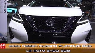 2020 Nissan Murano Platinum AWD - Exterior And Interior - LA Auto Show 2019