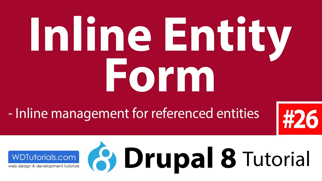 Drupal 8 - How To Manage Referenced Entities With Inline Entity Form Module