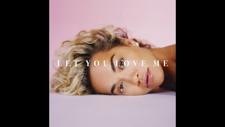 Let You Love Me (Radio Disney Version) (Audio) - Rita Ora