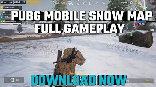 PUBG MOBILE SNOW MAP FULL GAMEPLAY | DOWNLOAD NOW