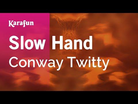 Karaoke Slow Hand - Conway Twitty *
