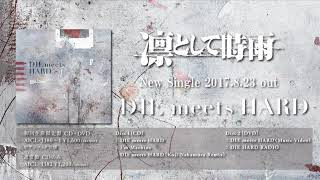 Ling Tosite Sigure 凛として時雨 DIE meets HARD Single full