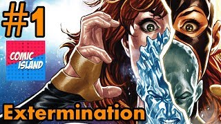 Extermination #1 Recap/Review - End of the All-New X-Men?