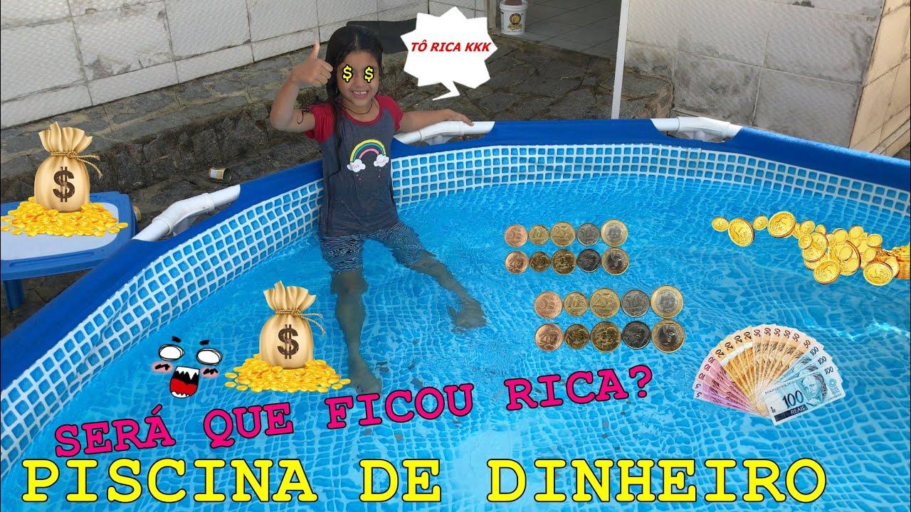 PISCINA DE DINHEIRO