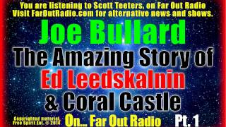 Coral Castle Mystery- Built with Science of the Pyramids?- Joe Bullard FarOutRadio 6.26.14