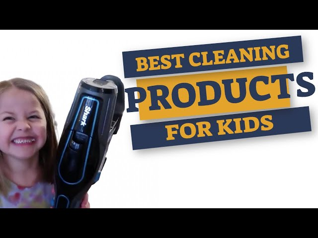 Best Cleaning Products 2020 for Kids - My 4 favorites to help my family clean easier!