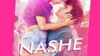 Nashe si chadh gayi song lyrics movie befikre