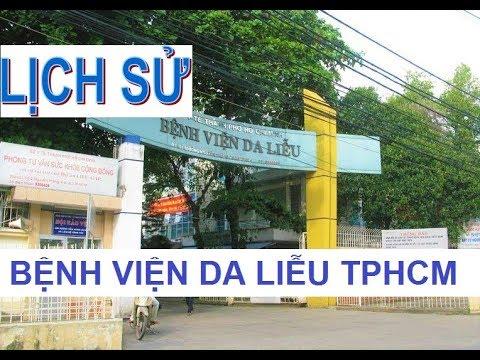 Lịch sử hình thành Bệnh viện DA LIỄU, Q3, TPHCM – HCM hospital of dermato venereology