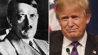 The rise of Trump eerily similar to the rise of Hitler