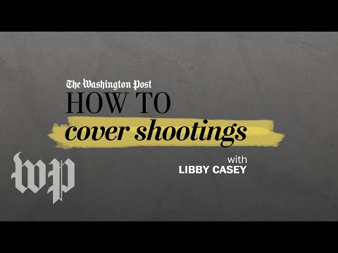 Covering shootings | How to be a journalist