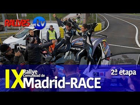 IX RALLY COMUNIDAD DE MADRID - RACE - 2ª ETAPA