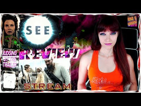 SEE – Official Trailer - Reaction