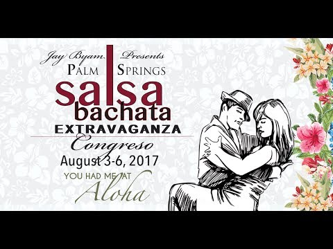 Palm Springs Salsa y Bachata Extravaganza