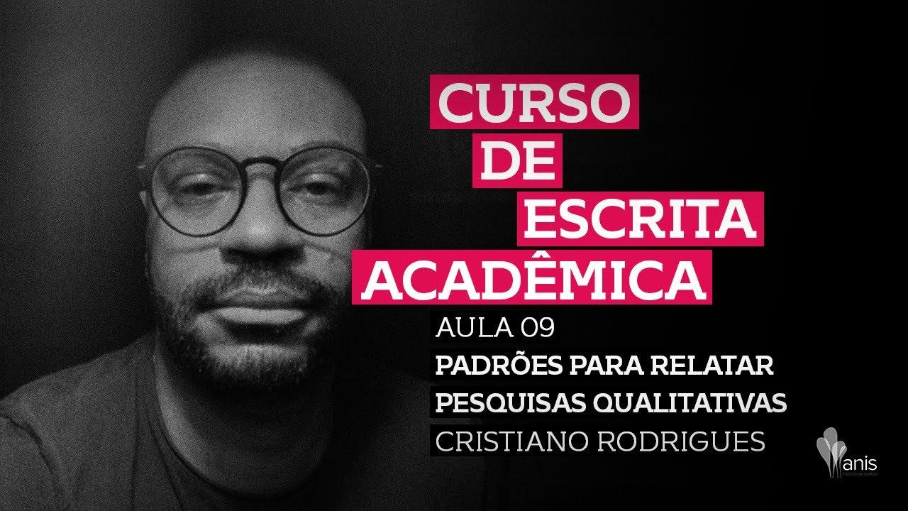 Curso de Escrita Acadêmica - Padrões para relatar pesquisas qualitativas