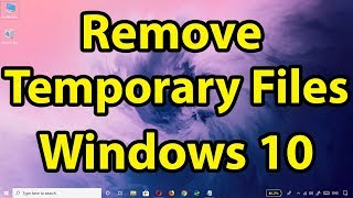 How to remove temporary files on Windows 10 Version 1903