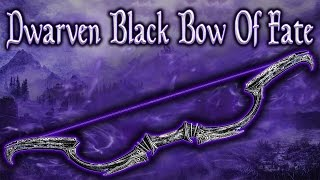 Skyrim SE - Dwarven Black Bow Of Fate - Unique Weapon Guide