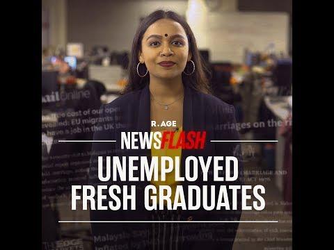 200,000 Malaysians Graduates Are Unemployed | Newsflash