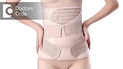 When can one wear a postpartum belly belt? - Dr. Punitha Rangaraj