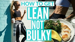HOW TO GET LEAN NOT BULKY | Full Day Of Eating | Workout for Lean Arms