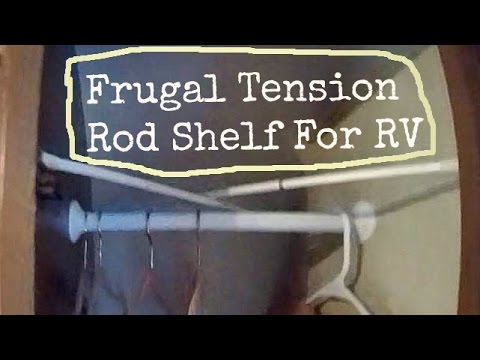 3 Ideas For An RV Shelf Using Tension Rods For Cheap And Easy Removable  Shelf   YouTube