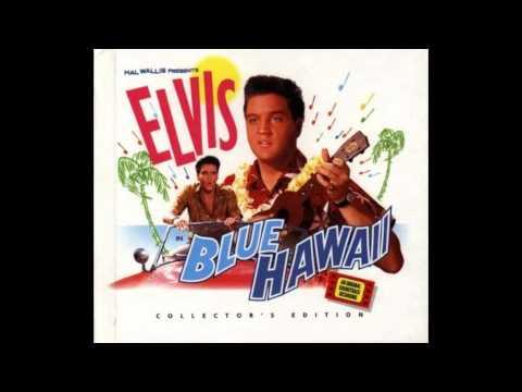 Elvis Presley - Aloha Oe (blue hawaii)