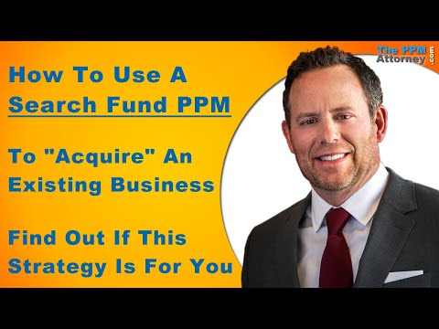 How To Use A Search Fund PPM For Business Acquisitions