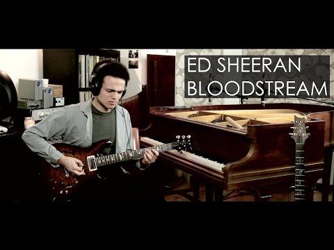 Ed Sheeran - BLOODSTREAM - Guitar Cover By Adam Lee (SGS #003)